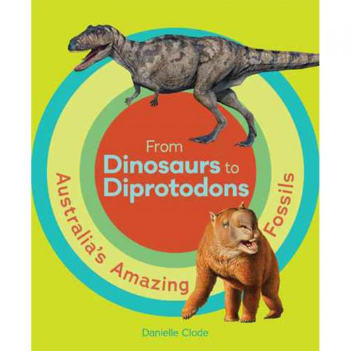 From Dinosaurs to Diprotodons book