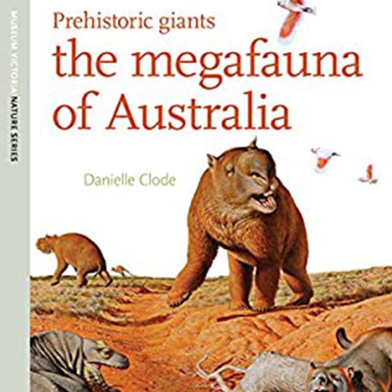 The megafauna of australia book